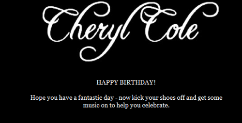 Even Cheryl Cole wished me a happy birthday… LOL! Well, technically…