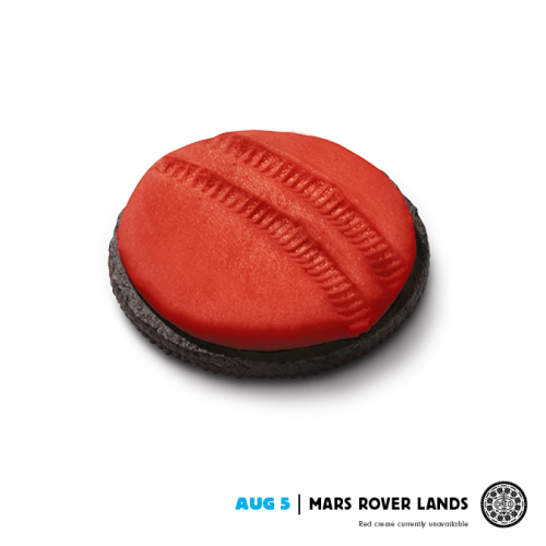 "Oreo and DraftFCB, USA commemorates the successful voyage of the Mars Rover, ""Curiosity"". Oreo's current North American campaign is to celebrate its centennial year by commemorating historical events/milestones that happened over the years, since it went into business. It's a ""We were there to see it with you"", kind of message. I'm more impressed that they jumped in on this event pretty quickly. Well done to everyone involved."