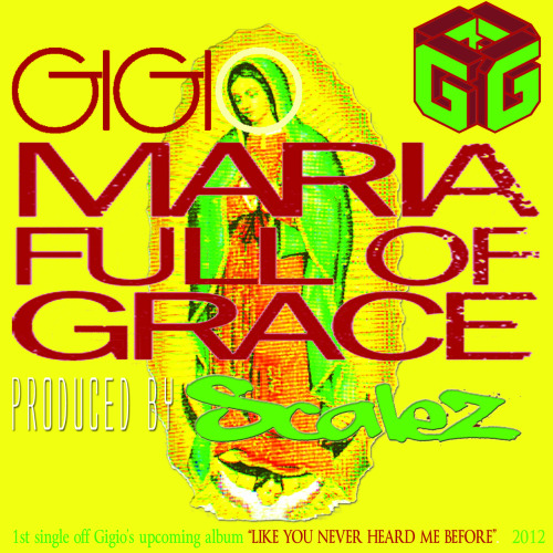 "gigioraps:  my new song: ""Maria Full of Grace"" (produced by Scalez) download now @:http://soundcloud.com/ggoraps/gigio-maria-full-of-gracehttp://gigio.bandcamp.com/track/maria-full-of-grace"