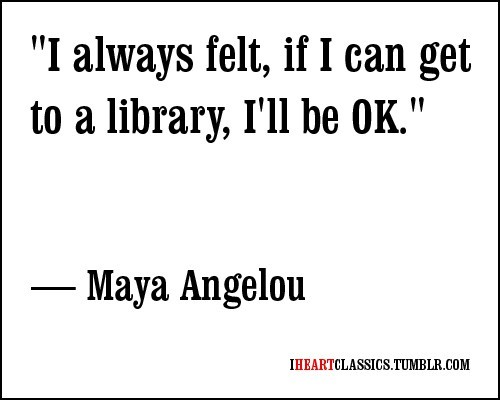 "ask-ri:  ""I always felt, if I can get to a library, I'll be OK."" - Maya AngelouIf for some reason you can't get to your local library but still want helpful answers, go to AskRI.org to call, email, or chat with a reference librarian."