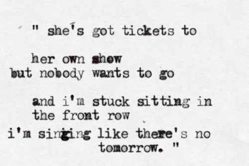 typewriterquotemeup:  Maroon 5 - Tickets