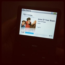 #saltnpepa#noneofyourbusiness#ipodclassic#ipod#music (Taken with Instagram)