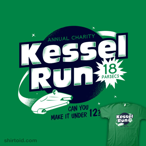 She'll make 0.5 past light speed… shirtoid:  Kessel Run available at SnorgTees