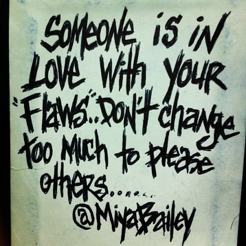 miyabailey:  Flaws & Love…… #miyabailey  (Taken with Instagram)