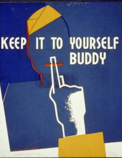 Title: Keep it to yourself buddyCreator(s): Kraus, Russell W. Poster suggesting careless communication may be harmful to the war effort, showing a soldier with a finger to his lips.