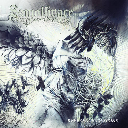 Samothrace // Reverence to Stone (2012)