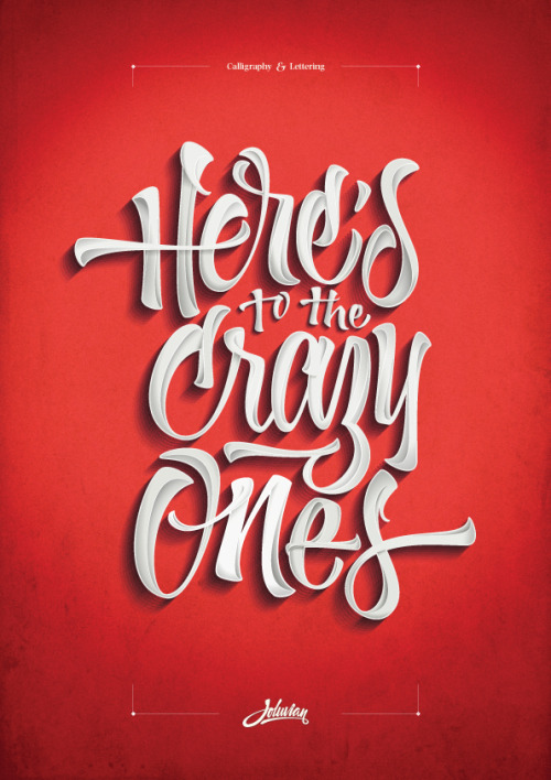 [Typography] Here's to the Crazy Ones by Joluvian
