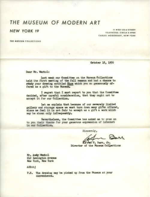 "helloyoucreatives:  Andy Warhol rejection letter from the MoMA, 1956. Our ""stop sitting around feeling sorry for yourself"" motivation of the day. via papermag"