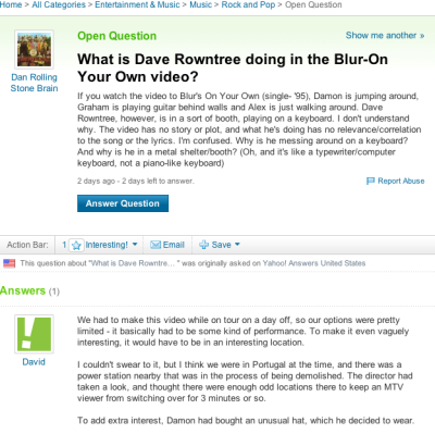 Blur's Dave Rowntree: Big fan of Yahoo answers it seems.  via @heawood.