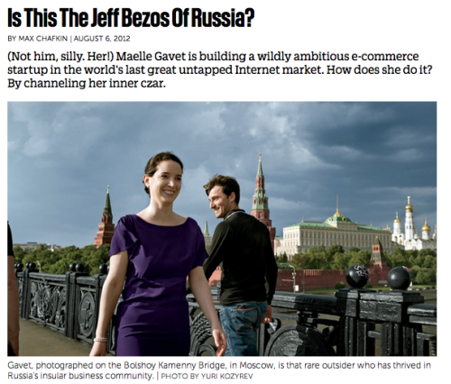 Is this the Jeff Bezos of Russia?  A great profile on a female e-commerce entrepreneur, Maelle Gavet, in Russia. From cash payments to non-branded clothing & cars, the e-commerce challenges in Russia are quite interesting - and Gavet seems like just the woman to tackle them.