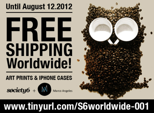 FREE Shipping worldwide on art prints and iphone cases/skins! Valid until August 12, 2012!Designs by Marco AngelesSociety6 Shop | T-Shirt Shop | Facebook Page |  Tumblr | Twitter | Pinterest
