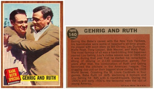 "Gehrig And Ruth 1962 Topps ""Babe Ruth Special"" Card No. 140"