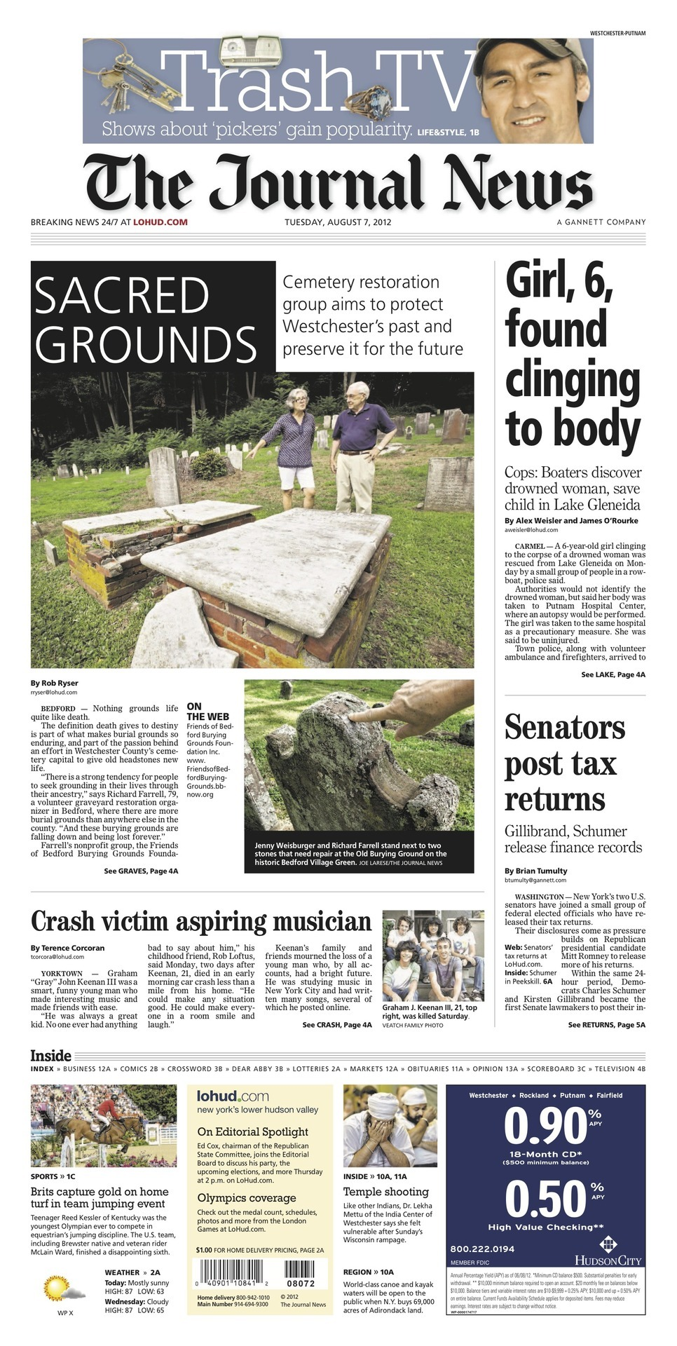 Headlines from Tuesday, Aug. 7: SACRED GROUNDS  Girl, 6, found clinging to body Senators post tax returns  Crash victim aspiring musician