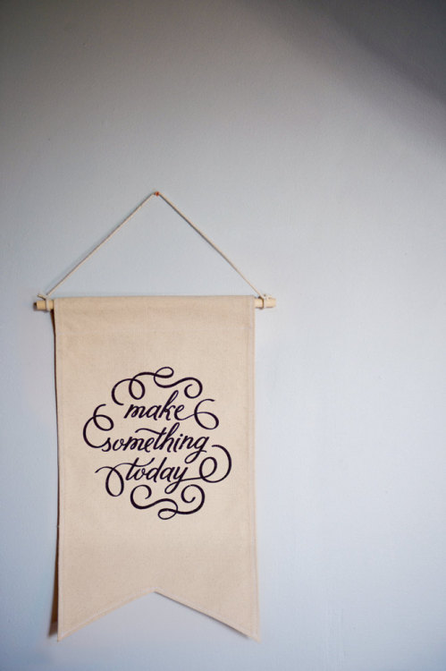 etsy: A motto to live by. Screenprinted canvas banner by haveandholddesign.