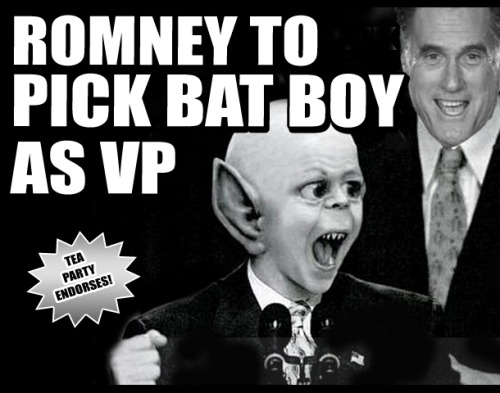 "theatlantic:  Weekly World News, FTW  ""Bat Boy is from West Virginia and really understands the struggles that the middle class is going through,"" said a Romney advisor.  ""With Bat Boy on the ticket, the Republicans should be able to carry the south, the midwest and all the Hollywood who all love mutants. Some inside the Republican party are not happy with Bat Boy as the VP choice.  Karl Rove is said to be working overtime on a smear campaign to destroy Bat Boy's credibility. ""Since that college professor pulled him out of a cave in West Virginia in 1992, he's never fully acclimated to human culture, and he has a reputation for doing what the hell he wants to do regardless of the consequences,"" said Rove."