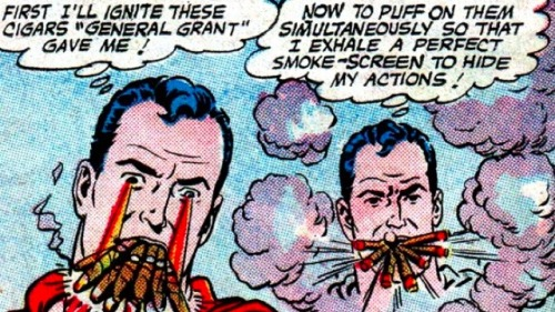 Ah, that time Superman smoked a dozen cigars at once. A modern myth for our time. (via io9)