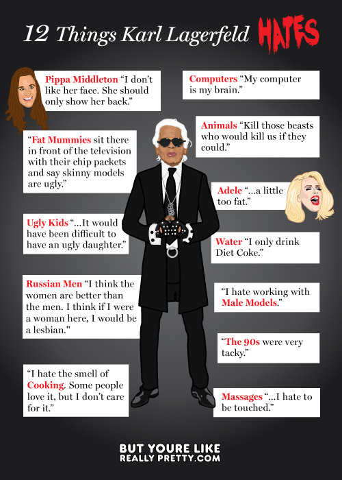 But You Like Really Speak Your Mind, Karl Lagerfeld.