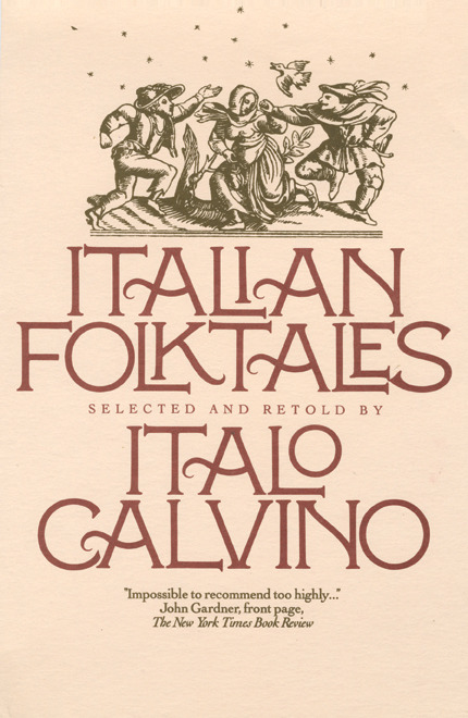 Cover of Italian Folktales by Italo Calvino, 1981 Published by Harcourt Brace Jovanovich From Elegantissima: The Design and Typography of Louise Fili  Louise Fili's Designers & Books booklist