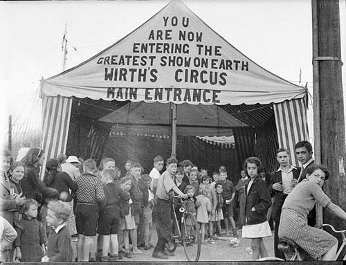 "Australian circus signage: ""You are now entering the greatest show on Earth—Wirth's Circus, main entrance"""