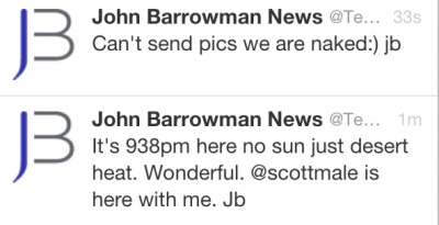 "bloggingbarrowman:  ""Can't send pics we are naked:) jb"" » 4 minutes later: Let's do some live videos instead."