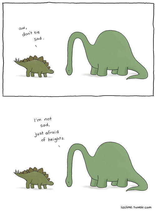lizclimo:  don't be afraid.