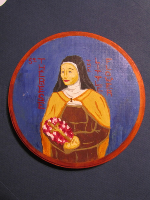 givingbacktogod:  St. Therese the Little Flower Acrylic on Wood, August 2012