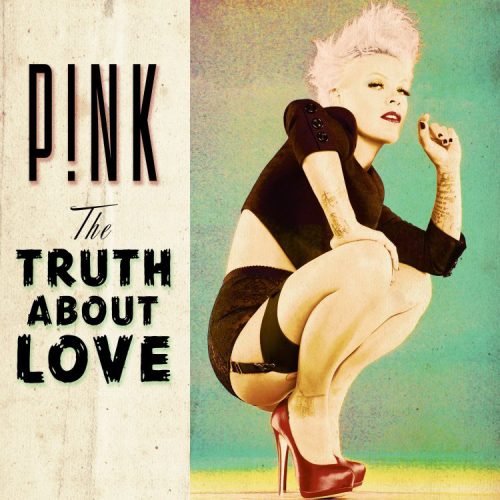 ATRL - Music News: Pink: 'The Truth About Love' deluxe edition tracklisting さて