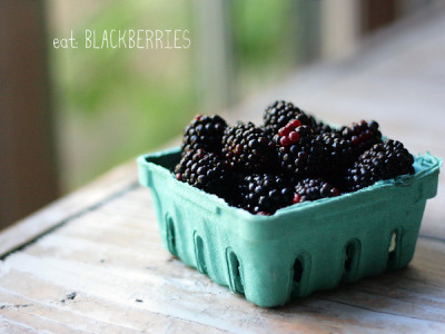 Blackberries: make sure to have some before the end of the summer :)