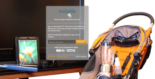 Evolguide helps you shop smarter by finding and buying products with features that actually fit your needs. Say, you are buying a TV. How do you know which one is right for you? We will save you hours of research and find you the best match. Sign up here