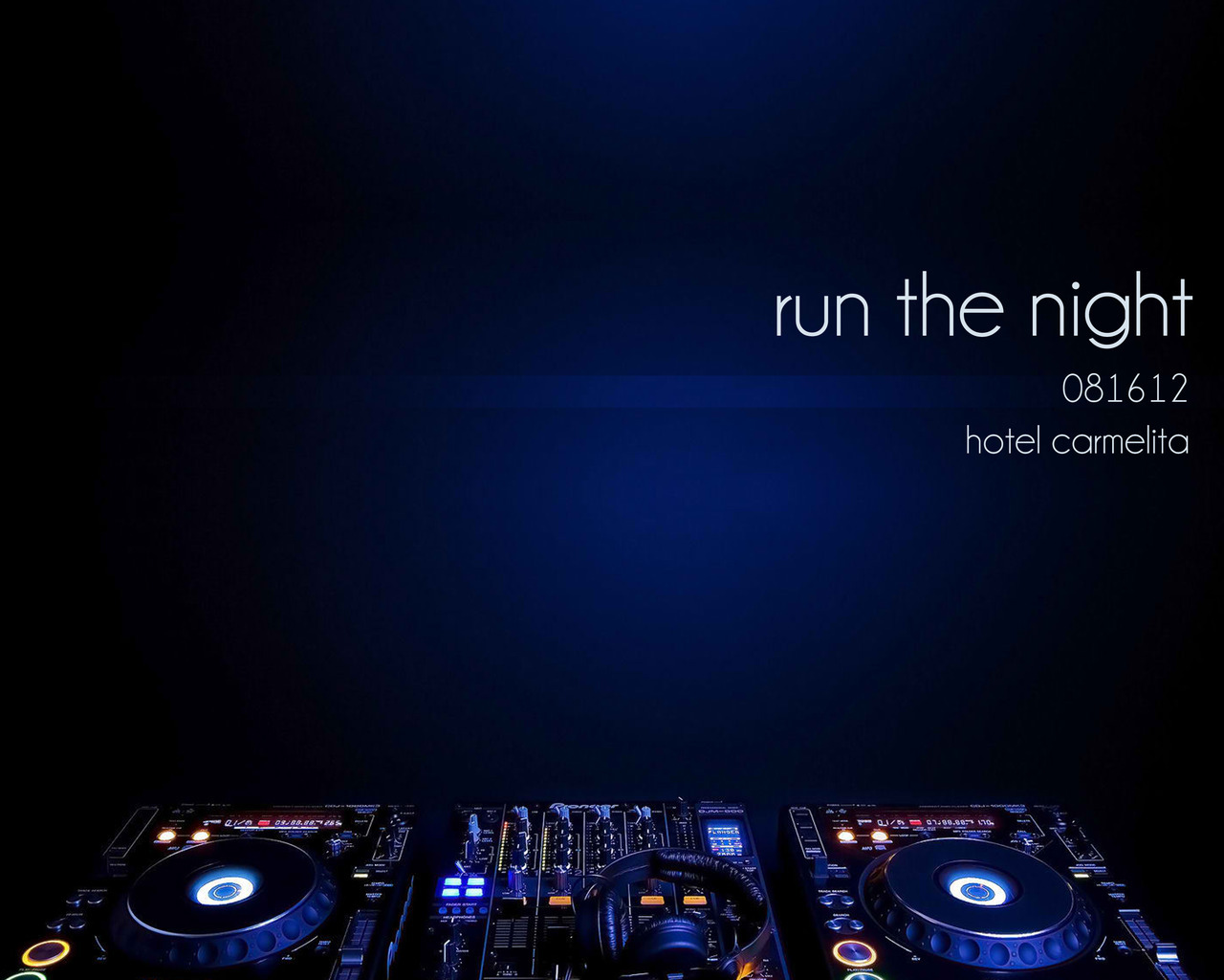RUN THE NIGHT081612Hotel Carmelita  See you there! :)