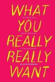 "I recently had time to read this book by Jaclyn Friedman, ""What You Really Really Want"". I didn't know what to expect, aside from loving her previous work, but I was pleasantly surprised by the creative and interactive guide to learning about how parents, religion and popular culture help shape our sexual identities. There's a journal aspect to this book that absolutely blew me away. Of course, learning and questioning about our sexual desires is very difficult work, but the journal prompts were deep, insightful and many were fun to do. I enjoy how this book can hold you accountable to not only reading the chapters, but figuring out exactly what is applicable to your life, and how you can improve or understand something better for your own experience. Friedman's writing style is young and modern, and at times made me laugh out loud. I felt like I was having a conversation with a close friend who really just wanted the best for me. She tells it like it is, and owns up to saying that this book is not a one-size-fits-all, but that it hopefully will guide some questioning and self-reflection that can be useful to everyone. Overall, I really appreciated this book, I adored the creative journal prompts and I enjoyed Friedman's writing style. I recommend this book to anyone who is trying to sift through their personal understanding of sexual identity, how to be satisfied, and how to develop an authentic sexual self."