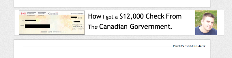The Canadian government wrote you a check, did it?