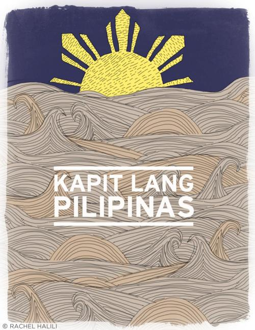 "The Filipino spirit is unbreakable. In times of need, we set aside our differences, and reach out to our countrymen. No flood is too high; no wind is too strong for our unwavering compassion. As they say, ""Baha lang yan. Pilipino tayo.""KAPIT LANG, PILIPINAS."
