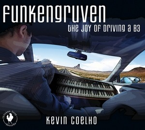 Kevin Coelho - Funkengruven: The Joy of Driving a B3