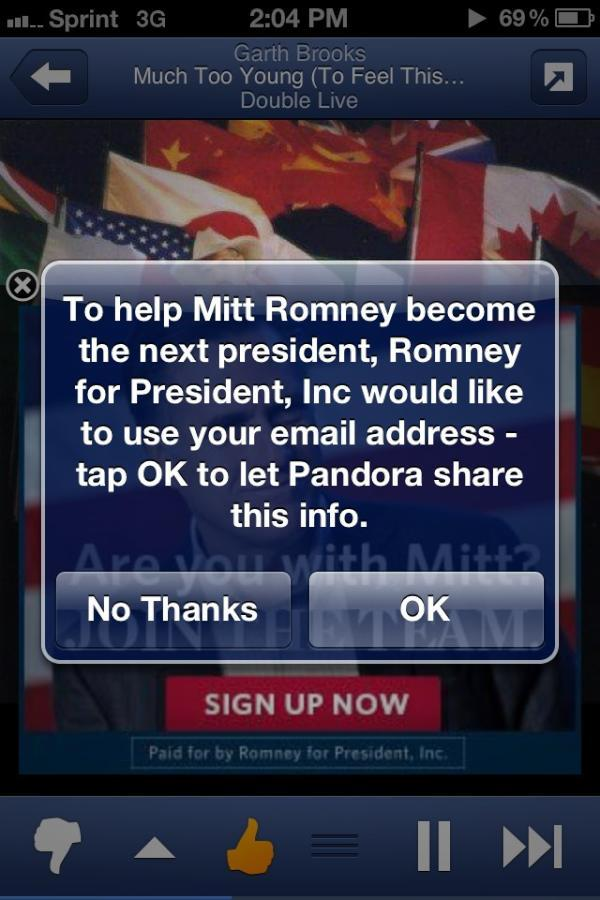 theatlantic:  Pandora Asks Listeners to Share Their E-mails With Romney   [Crystal] Harris took a screenshot of the request and tweeted it with a one-word comment: #fail.  Read more.   gross.