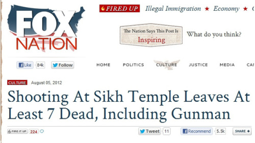 Fox News Viewers Think Sikh Temple Shooting Story is 'Inspiring' Today in things that are real things that exist in America.