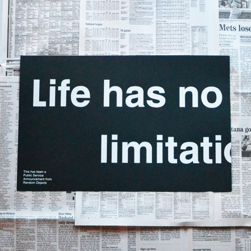 "whereisthecoool:  ""Life Has No Limitations"" Print"