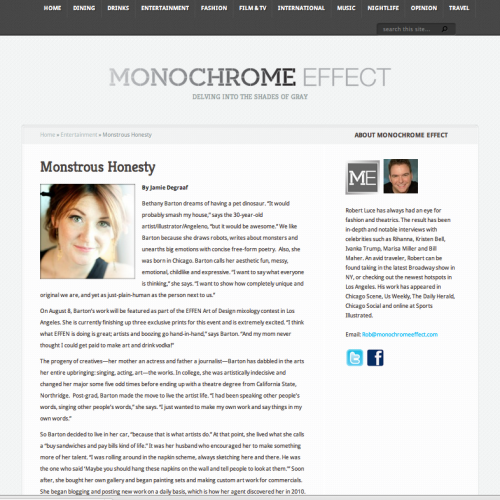 MonochromeEffect interviewed me! And they even said nice things! (They also said I owned a gallery? I wish! I worked at a gallery— but I was also speaking REALLY quickly and am amazed the journalist understood me at all. She gets 60000 gold stars from me. And a hug!) READ IT A LOT! TELL ME WHAT YOU THINK! LOOK FOR THE HIDDEN PASSWORD!!