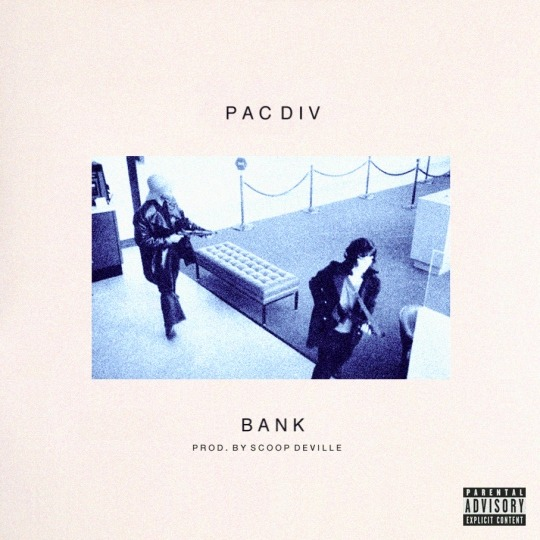 New Music: Pac Div - Bank. Pac Div follows up with the latest leak off their forthcoming, GMB. Produced by Scoop DeVille. Album drops October 16. (Click here to listen & download)