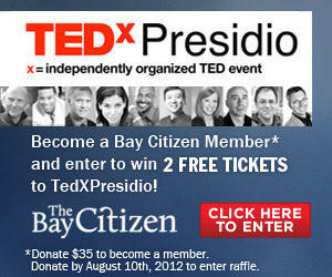 Want free tickets to TEDxPresidio in San Francisco? Become a member of The Bay Citizen, our sister site for in-depth reporting on the Bay Area, by this Friday for a chance to win! Help support TBC's no-holds-barred journalism here.