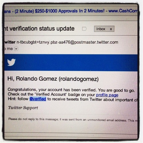 Verified on Twitter today! #twitter #verified (Taken with Instagram)