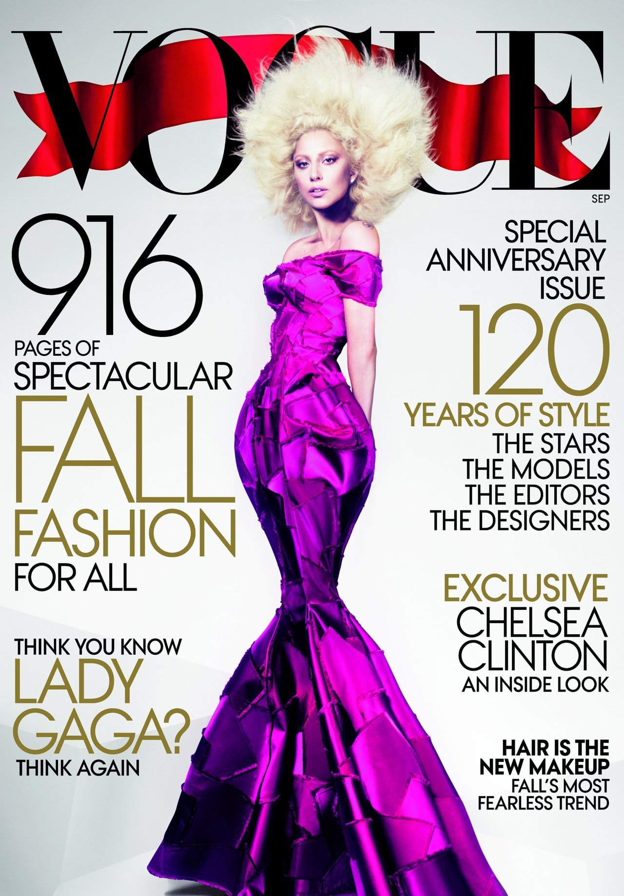 LADY GAGA COVERS VOGUE'S SEPTEMBER 2012 ISSUE After a very much anticipated build up, Lady Gaga's September 2012 Vogue cover has finally arrived. It is quoted to be Vogue's biggest and most important issue in history garnering over 916 pages and is also the pop songstress' second time in a row gracing a Vogue cover as she did last year as well. HOT!