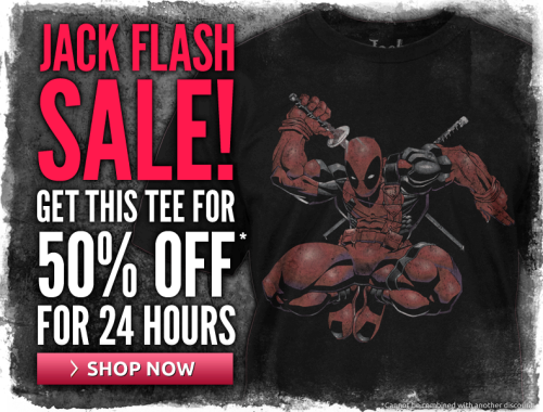 Welcome to another Jack Flash Sale! This week, it's our psychotic friend Wade AKA DeadPool… Don't miss this and remember to SHARE if you're a  DEADPOOL fan!JackOfAllTradesClothing.com/deadpool-crouching