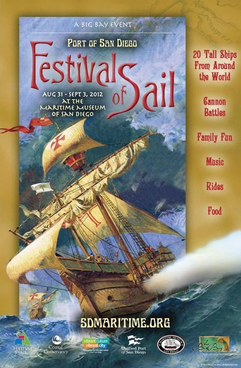"""Festival of Sail — Port of San Diego ""  …  Poster, 2012 FYI:  http://www.sdmaritime.org/festival-of-sail/"