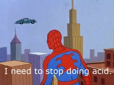 Spider Man: I Need to Stop Doing Acid