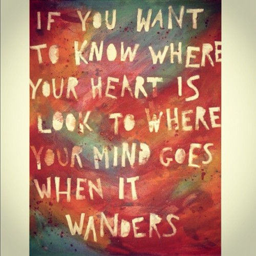 malusmoments:  Simple! #quotes #frases #heart #mind #wandering (Publicado com o Instagram)