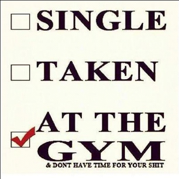 ijustasimplegirl:  I'm Backkkkkkk!(: #gym #single #relationship #taken #shit #health #fitness #fitspo #thinspo (Taken with Instagram)