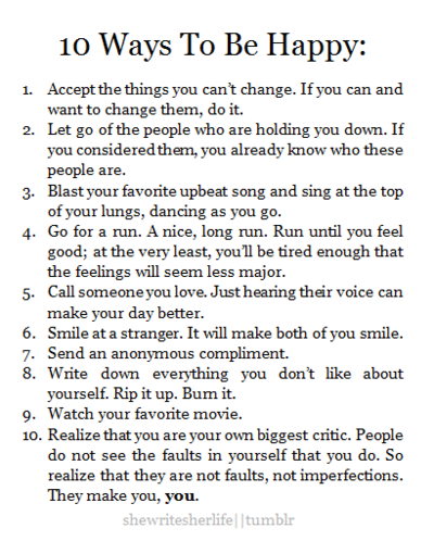 shamelessmaya:  Sunday Sermon: 10 ways to be Happy