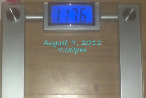 Today's Weight: 117.6 lbs.Total Lost: 20.0 lbsOH MY GOD!!! I went on my run and weighed myself to see how I am (I'm usually at least a half of a pound more at night than I am the next morning) and I see THIS!?!? This is the lowest weight I've been so far!!!! This would make me at a 14.41% loss!!! There's NO way anyone could touch this!!!!! AHHH! I can't wait for tomorrow morning!!!!!!!!!What I did today is stop eating at 1:00pm and I've only had a total of 3 cups of water all day. I'm not too uncomfortable, my throat is a tiny bit dry, but I'll have a tiny sip of water every now and then.  I had energy while running and I took my shower, so now I'm just not going to have anything else to eat or drink until tomorrow morning and then the weigh in is at 10! I can't wait!!!! 12.5 more hours!!!!!!!!!!!!!!