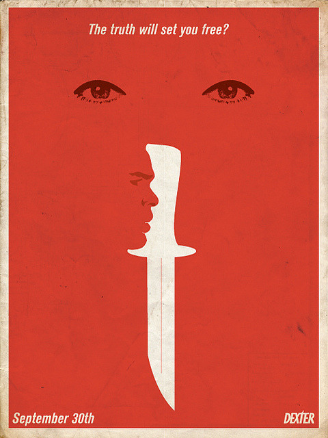 "Dexter_truth on Flickr. Promo poster design for the new season of Dexter September 30th ""Tonights the night"""